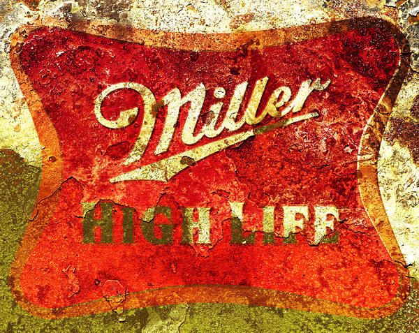 Wall Art - Mixed Media - Miller High Life by Brian Reaves