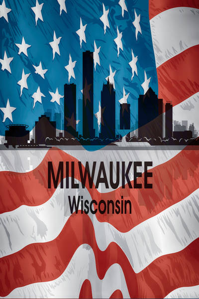Digital Art - Milwaukee Wi American Flag Vertical by Angelina Tamez