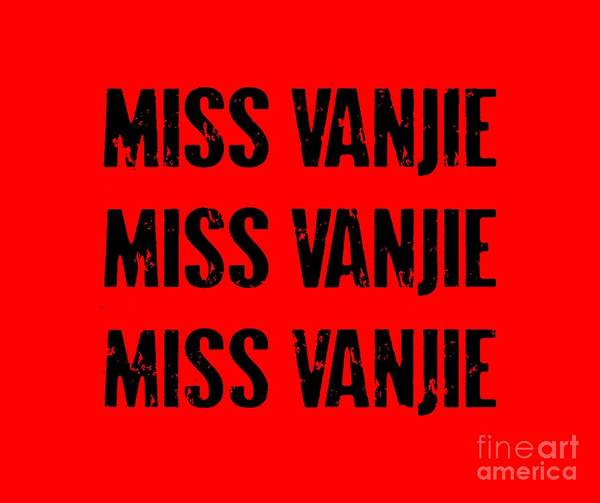 Mademoiselle Digital Art - Miss Vanjie by David Reus