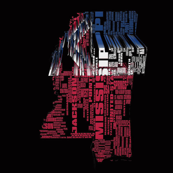 Delta Mixed Media - Mississippi Typographic Map 4a by Brian Reaves