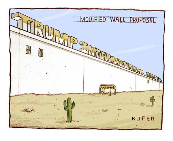 Donald Trump Drawing - Modified Wall Proposal by Peter Kuper