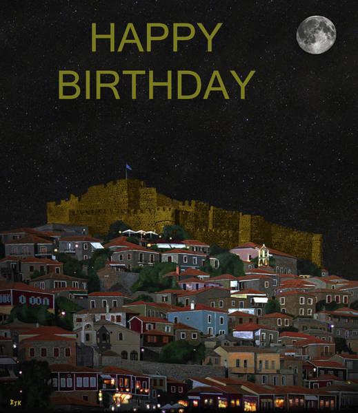 Mixed Media - Molyvos By Night  Lesvos Greece  Happy Birthday by Eric Kempson