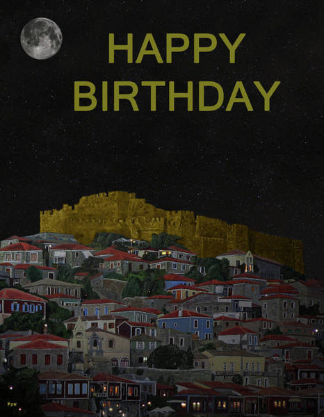 Mixed Media - Molyvos II Lesvos Greece Moonlight Happy Birthday by Eric Kempson
