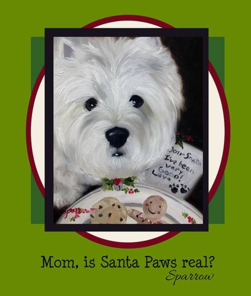 Wall Art - Painting - Mom Is Santa Paws Real by Mary Sparrow