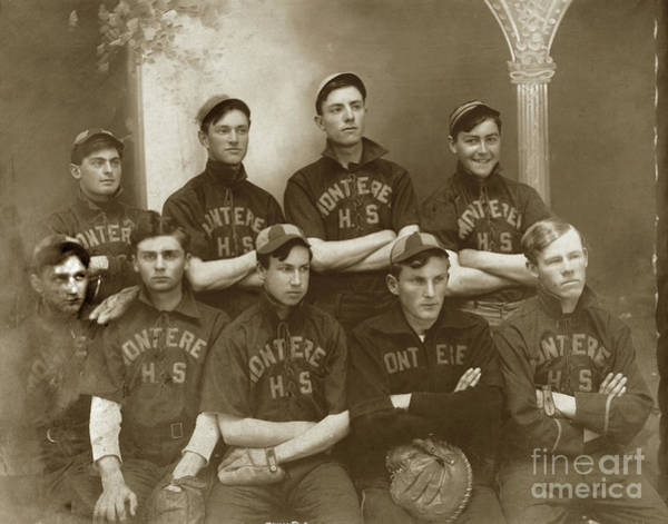 Photograph - Montertey High School Baseball Team Circa 1908 by California Views Archives Mr Pat Hathaway Archives