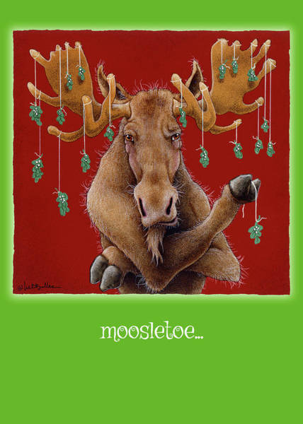 Wall Art - Painting - Moosletoe... by Will Bullas