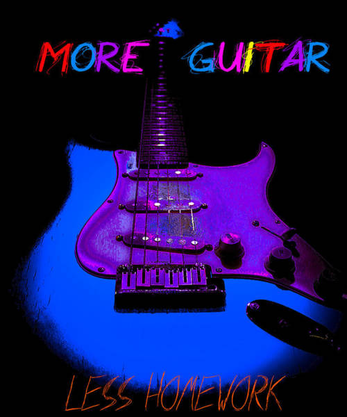 Digital Art - More Guitar Less Homework by Guitar Wacky