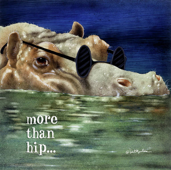Painting - More Than Hip... by Will Bullas