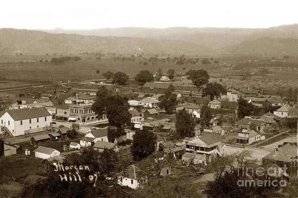 Photograph - Morgan Hill Santa Clara County 1907 by California Views Archives Mr Pat Hathaway Archives