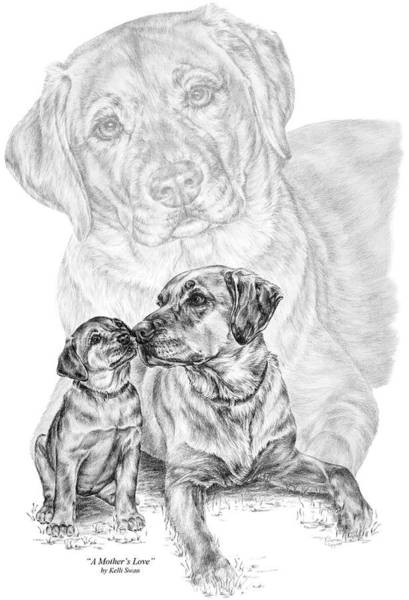 Drawing - Mother Labrador Dog And Puppy by Kelli Swan