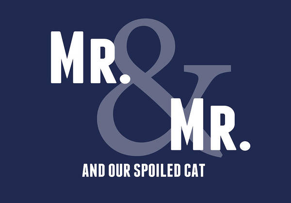 Wedding Gift Wall Art - Digital Art - Mr And Mr And Cat by Linda Woods