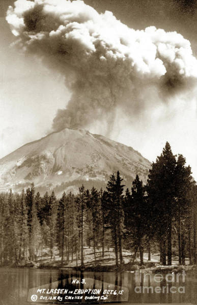 Photograph - Mt. Lassen In Eruption Oct. 6, 1915 by California Views Archives Mr Pat Hathaway Archives