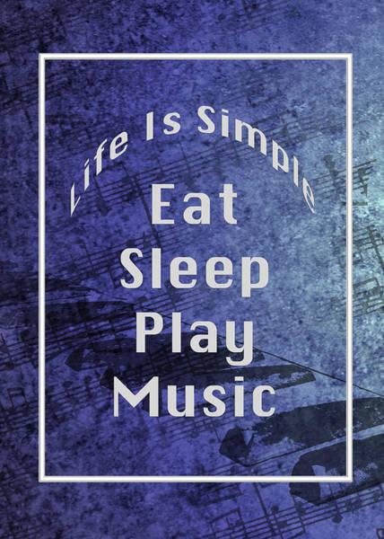 Photograph - Music Eat Sleep Play Music 5505.02 by M K Miller