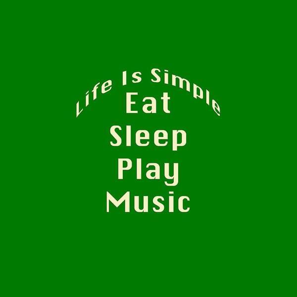 Photograph - Music Eat Sleep Play Music 5507.02 by M K Miller