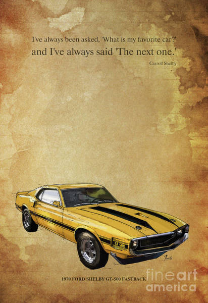 Carroll Shelby Wall Art - Digital Art - Mustang Artwork And Quote by Drawspots Illustrations
