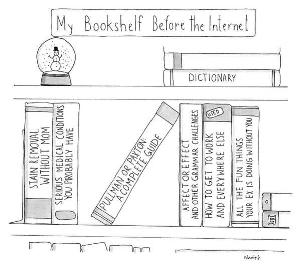 Internet Drawing - My Bookshelf Before The Internet by Navied Mahdavian