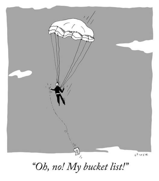 Oh Drawing - My Bucket List by Liana Finck