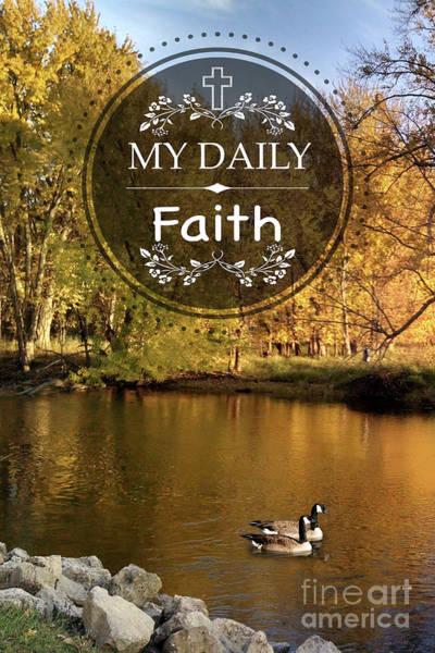 Goose Digital Art - My Daily Faith by Jean Plout