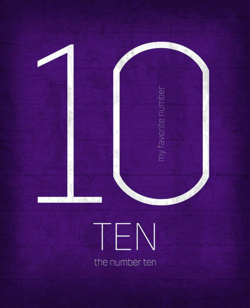 Number Mixed Media - My Favorite Number Is Number 10 Series 010 Ten Graphic Art by Design Turnpike