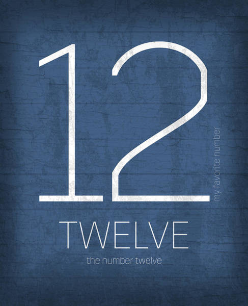 Number Mixed Media - My Favorite Number Is Number 12 Series 012 Twelve Graphic Art by Design Turnpike