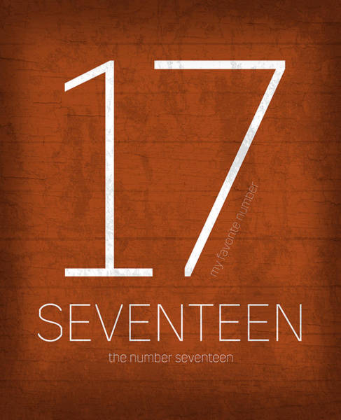 Number Mixed Media - My Favorite Number Is Number 17 Series 017 Seventeen Graphic Art by Design Turnpike