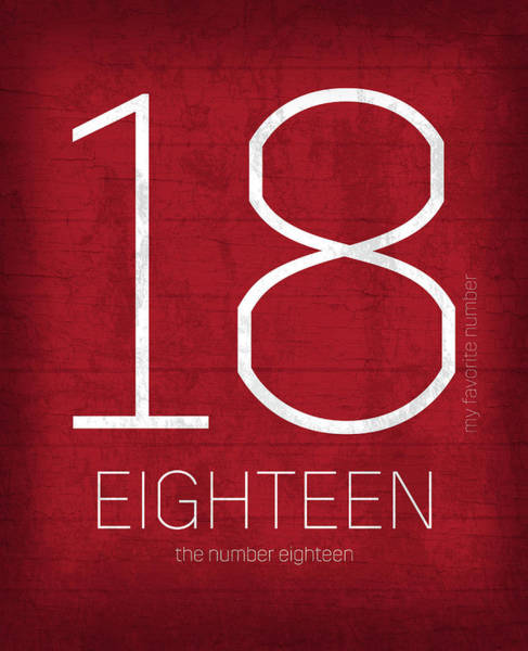 Number Mixed Media - My Favorite Number Is Number 18 Series 018 Eighteen Graphic Art by Design Turnpike