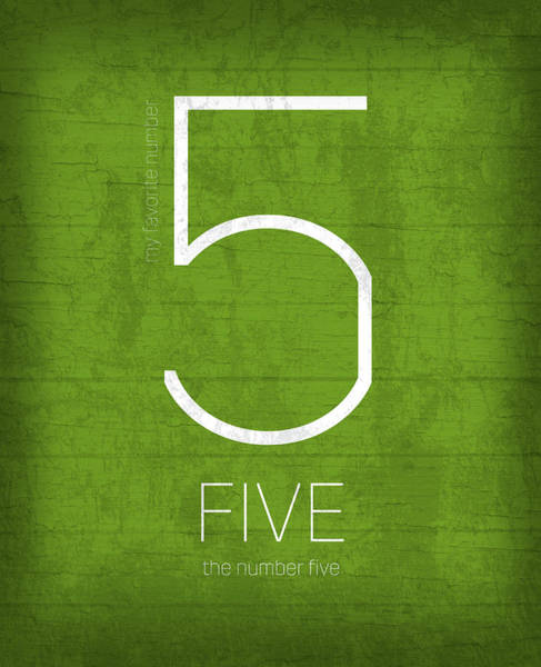 Number Mixed Media - My Favorite Number Is Number 5 Series 005 Five Graphic Art by Design Turnpike