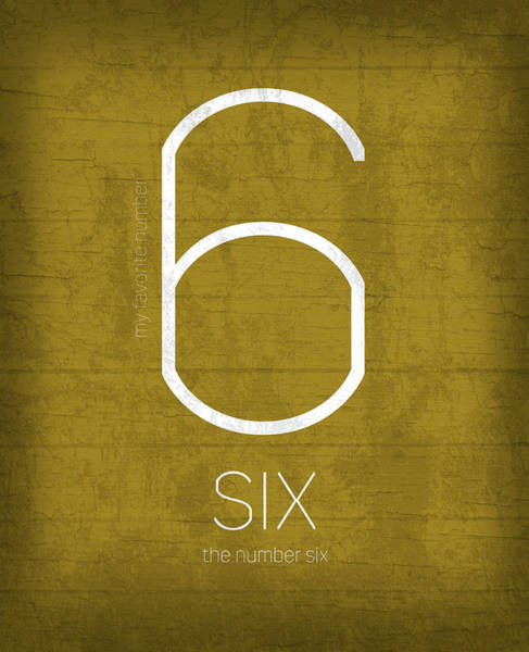 Number Mixed Media - My Favorite Number Is Number 6 Series 006 Six Graphic Art by Design Turnpike