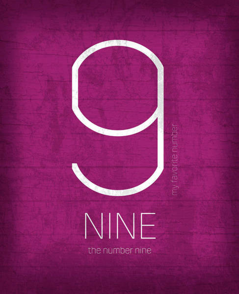 Number Mixed Media - My Favorite Number Is Number 9 Series 009 Nine Graphic Art by Design Turnpike