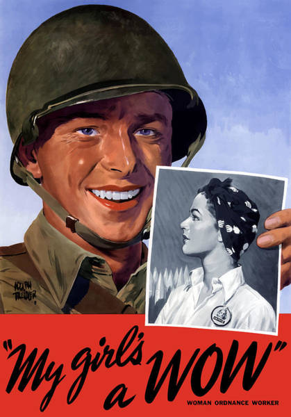 Ww2 Painting - My Girl's A Wow -- Ww2 Poster by War Is Hell Store