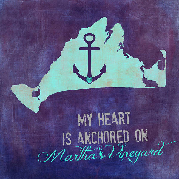 Wall Art - Digital Art - My Heart Is Anchored On Martha's Vineyard Blue by Brandi Fitzgerald