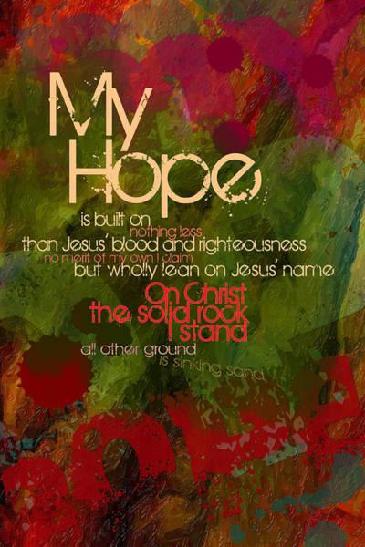Digital Art - My Hope by Chuck Mountain