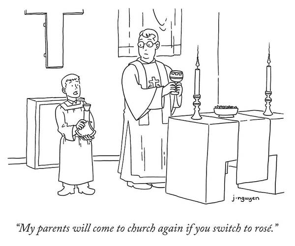 Wine Drawing - My Parents Will Come To Church Again If by Jeremy Nguyen