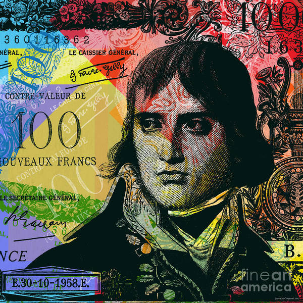 Digital Art - Napoleon Bonaparte Pop Art 100 Francs Banknote by Jean luc Comperat