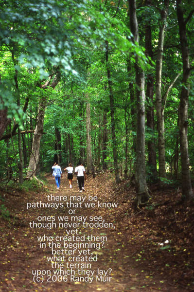 Natchez Trace Walkers With Poem Art Print by Randy Muir