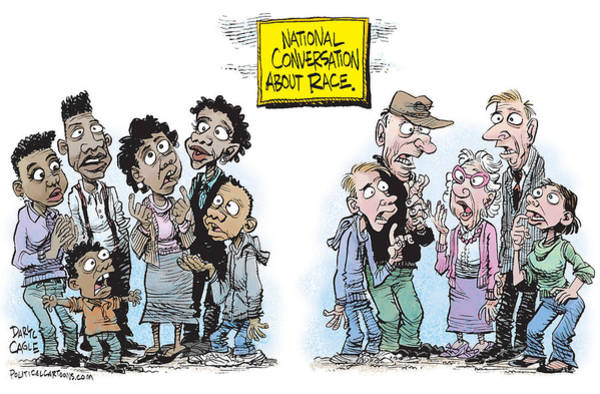 Drawing - National Conversation About Race by Daryl Cagle