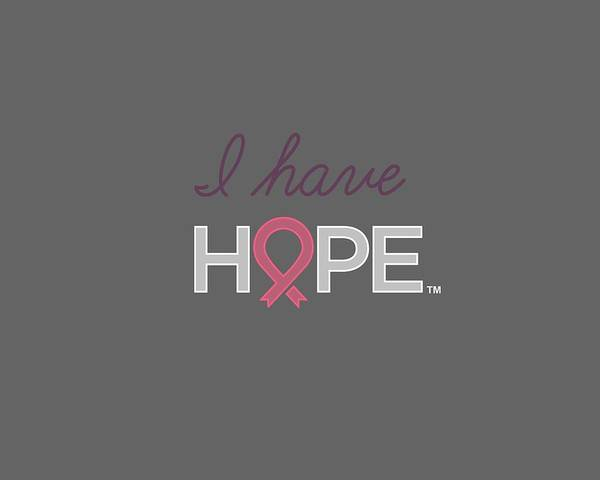 Cancer Wall Art - Digital Art - Nbcf I Have Hope Pink by National Breast Cancer Foundation