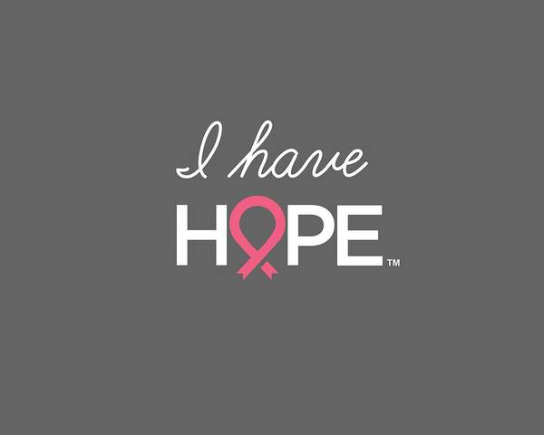 Breast Cancer Awareness Wall Art - Digital Art - Nbcf I Have Hope Grey by National Breast Cancer Foundation