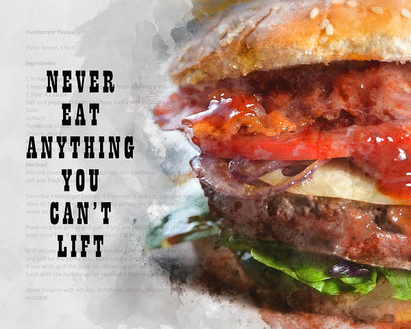 Photograph - Never Eat Anything You Cant Lift by Anthony Murphy