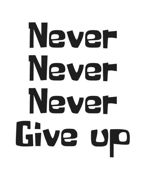 Motivation Mixed Media - Never Give Up by Studio Grafiikka
