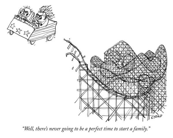 Roller Coasters Drawing - Never Going To Be A Perfect Time To Start A Family by Edward Steed