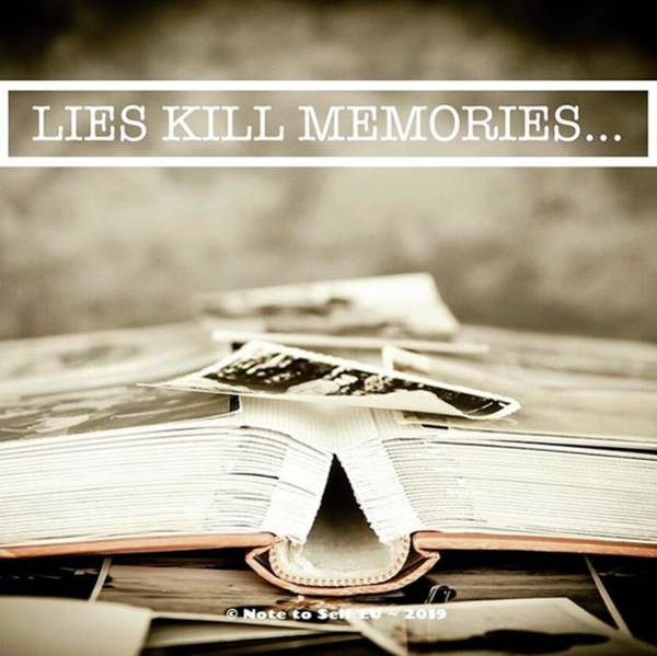 Mixed Media - Lies Kills Memories - Quote by In My Click Photography