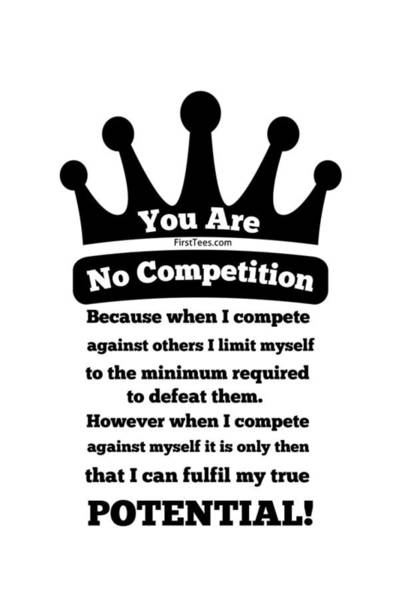 Powerlifting Digital Art - No Competition by FirstTees Motivational Artwork