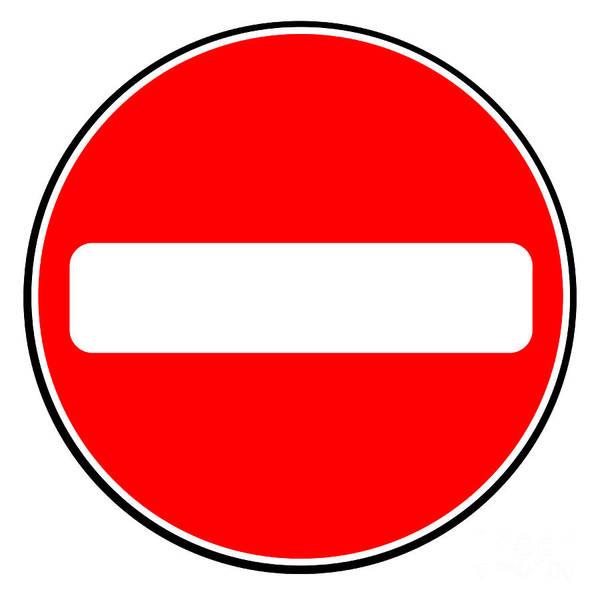 No Entry Digital Art - No Entry Sign by Bigalbaloo Stock