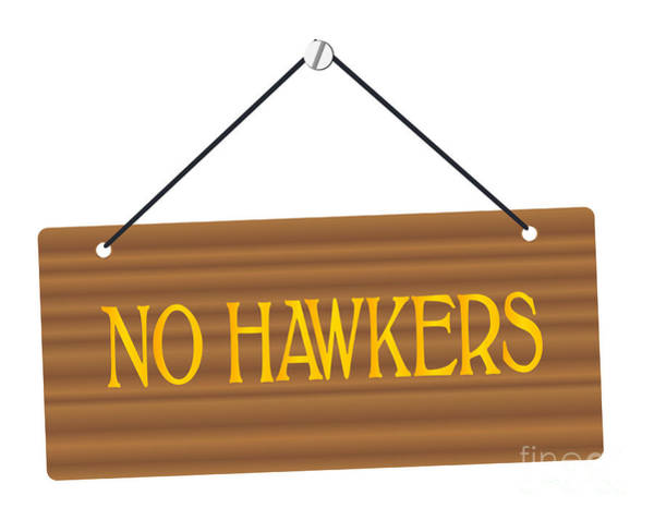 Caller Digital Art - No Hawkers Wooden Sign by Bigalbaloo Stock