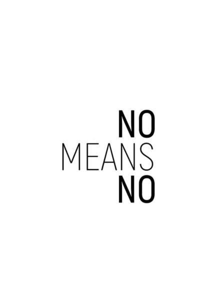 Photograph - No Means No #minimalism by Andrea Anderegg