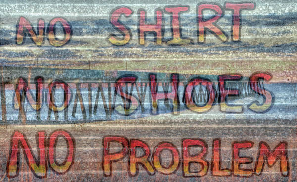Wall Art - Photograph - No Shirt No Shoes No Problem Wrightsville Beach by JC Findley