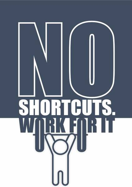 Wall Art - Digital Art - No Shortcuts Work For It Gym Motivational Quotes Poster by Lab No 4