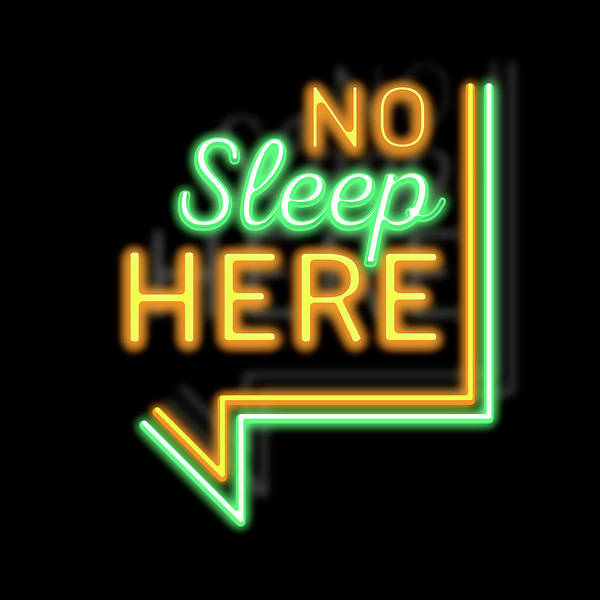 Neon Lights Mixed Media - No Sleep Here by Gina Dsgn