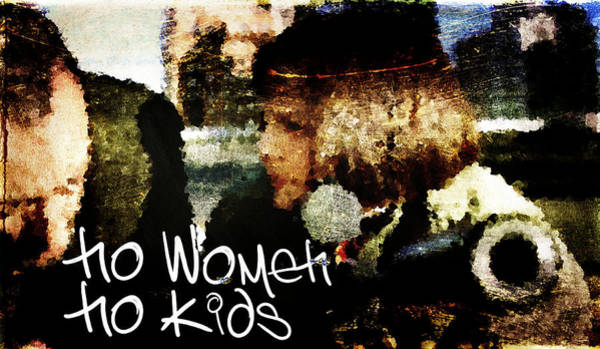 Wall Art - Digital Art - No Women No Kids by Andrea Barbieri